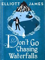 Don t Go Chasing Waterfalls PDF