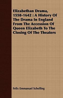 Elizabethan Drama 1558 1642