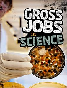 Gross Jobs in Science PDF