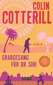 Grabgesang für Dr. Siri - Dr. Siri ermittelt 7: Kriminalroman