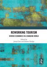 Reworking Tourism PDF