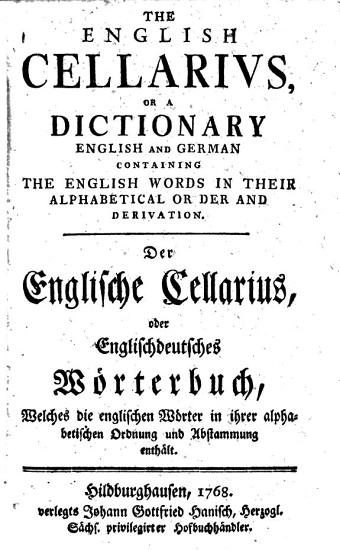 The English Cellarius  Or a Dictionary English and German PDF