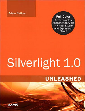 Silverlight 1 0 Unleashed