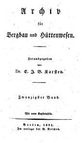 Archiv für Bergbau und Hüttenwesen: Band 20