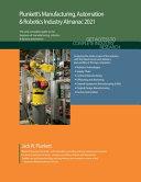 Plunkett s Manufacturing  Automation and Robotics Industry Almanac 2021 PDF