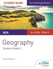 AQA A-level Geography Student Guide 3: Hazards; Population and the Environment