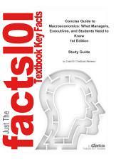 Concise Guide to Macroeconomics, What Managers, Executives, and Students Need to Know: Economics, Macroeconomics and monetary economics