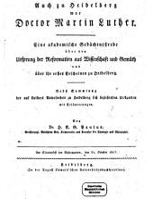 Auch zu Heidelberg war Doctor Martin Luther