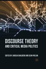 Discourse Theory and Critical Media Politics