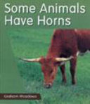 Some Animals Have Horns