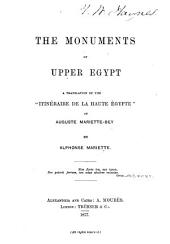 """The Monuments of Upper Egypt: A Translation of the """"Itinéraire de la Haute Égypte"""", of Auguste Mariette-Bey"""