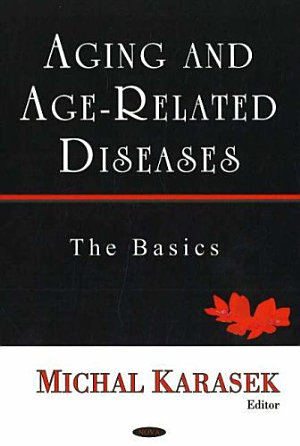Aging and Age related Diseases
