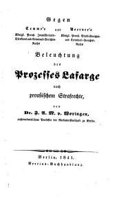 Gegen Temme's und Noerner's Beleuchtung des Prozesses Lafarge nach preußischem Strafrechte