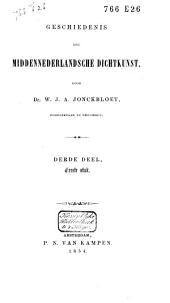 Geschiedenis der Middennederlandsche dichtkunst: Volume 3