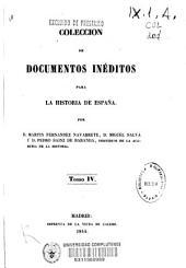 Colección de documentos inéditos para la historia de España: Volumen 4