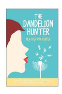 The Dandelion Hunter PDF
