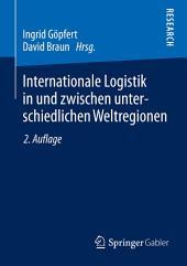 Internationale Logistik in und zwischen unterschiedlichen Weltregionen: Ausgabe 2