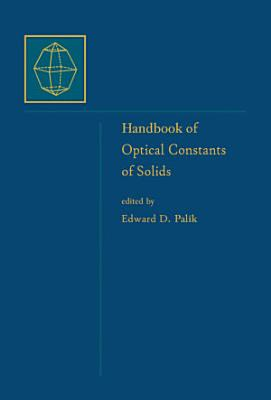 Handbook of Optical Constants of Solids PDF