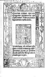 Operum Origenis Adamantii tomi duo priores [Tertius et quartus tomi] cum tabula et indice generali proxime sequentibus: Volume 4