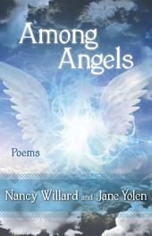 Among Angels: Poems