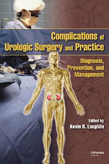Complications of Urologic Surgery and Practice Book