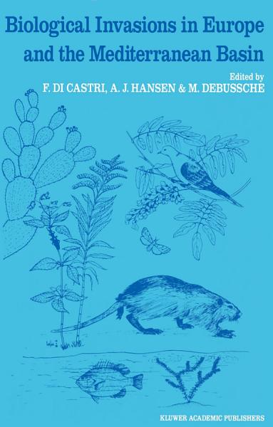 Download Biological Invasions in Europe and the Mediterranean Basin Book