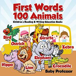 First Words 100 Animals Children S Reading Writing Education Books Book PDF
