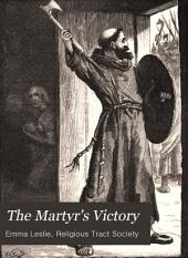 The Martyr's Victory: A Tale of Danish England
