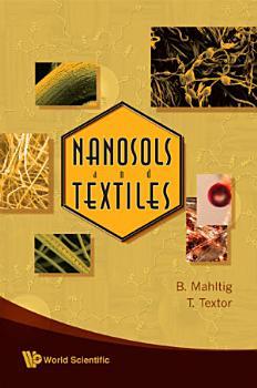 Nanosols and Textiles PDF
