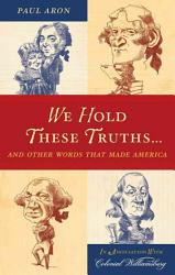 We Hold These Truths  Book PDF