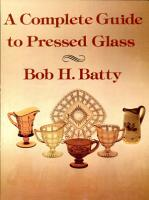 A Complete Guide to Pressed Glass PDF