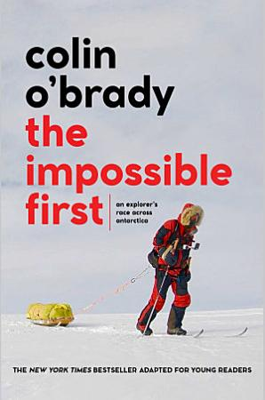 The Impossible First   Young Readers Edition PDF