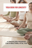 Yoga Book For Longevity