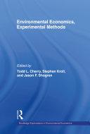 Environmental Economics, Experimental Methods