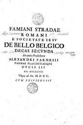 Famiani Stradae Romani e Societate Iesu De bello Belgico...