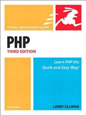 PHP for the Web: Visual QuickStart Guide, Edition 3