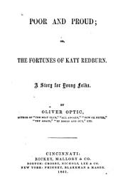 Poor and Proud, Or, The Fortunes of Katy Redburn