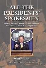 All the Presidents' Spokesmen
