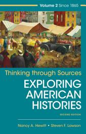 Thinking Through Sources for American Histories: Volume 2, Edition 2