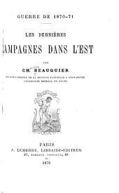 Guerre de 1870-71: les dernières campagnes dans l'Est