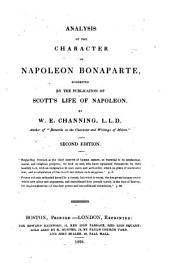 Analysis of the Character of Napoleon Bonaparte: Suggested by the Publication of Scott's Life of Napoleon