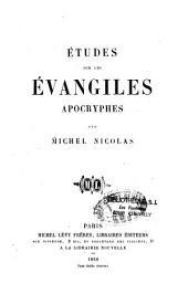 Études sur les évangiles apocryphes