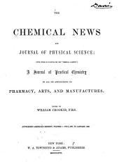 The Chemical News and Journal of Physical Science: Volume 1