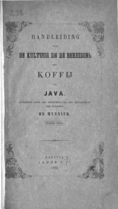 Handleiding voor de kultuur en de bereiding der koffj op Java