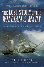 The Lost Story of the William and Mary
