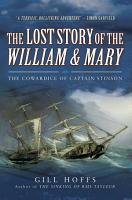 The Lost Story of the William and Mary PDF