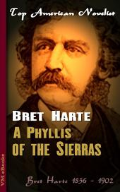 A Phyllis of the Sierras: Top American Novelist