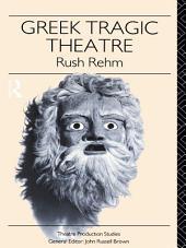 Greek Tragic Theatre