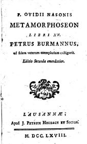 P. Ovidii Nasonis Metamorphoseon libri XV