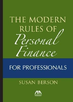 The Modern Rules of Personal Finance for Professionals